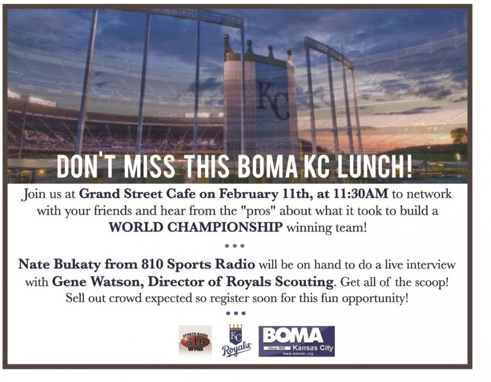 BOMA: Kansas City Royals Director of Professional Scouting @ Grand Street Cafe | Kansas City | Missouri | United States